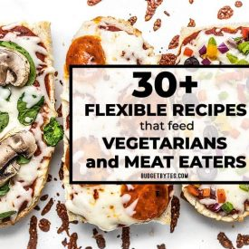 Flexible Recipes that Feed Vegetarians and Meat Eaters